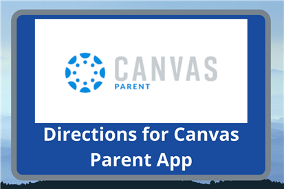 WCS Canvas Parent App Directions