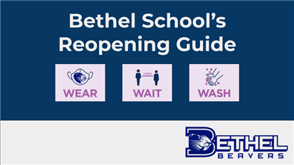 Bethel School's Re-Opening Guide
